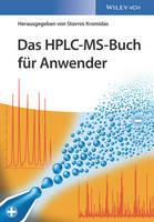 Das HPLC-MS-Buch fur Anwender by Stavros Kromidas