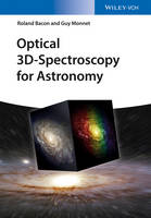 Optical 3D-Spectroscopy for Astronomy by Roland Bacon, Guy Monnet
