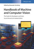 Handbook of Machine and Computer Vision The Guide for Developers and Users by Alexander Hornberg