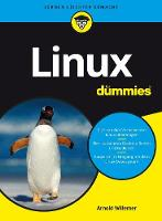 Linux fur Dummies by Arnold V. Willemer