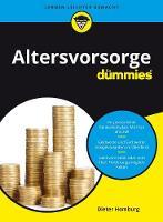 Altersvorsorge fur Dummies by Dieter Homburg
