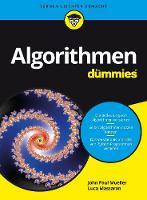 Algorithmen fur Dummies by John Paul Mueller