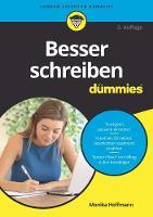 Besser schreiben fur Dummies by Monika Hoffmann