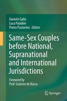 Same-Sex Couples Before National, Supranational and International Jurisdictions by Daniele Gallo
