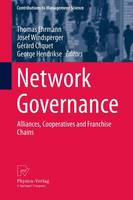 Network Governance Alliances, Cooperatives and Franchise Chains by Josef Windsperger