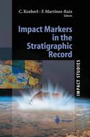 Impact Markers in the Stratigraphic Record by Christian Koeberl