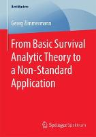 From Basic Survival Analytic Theory to a Non-Standard Application by Georg,   Dip Dip Zimmermann