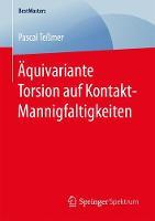 Aquivariante Torsion Auf Kontakt-Mannigfaltigkeiten by Pascal Temer