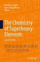 The Chemistry of Superheavy Elements by Matthias Schadel