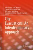 City Evacuations: An Interdisciplinary Approach by John Preston