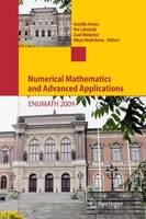 Numerical Mathematics and Advanced Applications 2009 Proceedings of Enumath 2009, the 8th European Conference on Numerical Mathematics and Advanced Applications, Uppsala, July 2009 by Gunilla Kreiss