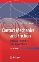 Contact Mechanics and Friction Physical Principles and Applications by Valentin Popov