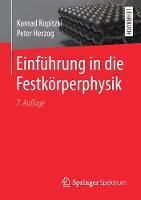 Einfuhrung in Die Festkorperphysik by Konrad Kopitzki, Peter Herzog