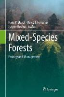 Mixed-Species Forests Ecology and Management by Hans Pretzsch
