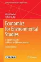 Economics for Environmental Studies A Strategic Guide to Micro- and Macroeconomics by Alfred Endres, Volker Radke