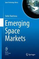 Emerging Space Markets by Stella Tkatchova