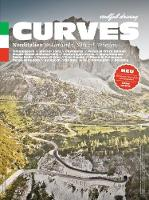 Curves: Northern Italy Lombardy, South Tyrol, Veneto by Stefan Bogner