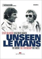 Our le Mans The Movie the Friendship the Facts by Hans Hamer