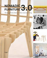 Nomadic Furniture 3.0. New Liberated Living by Martina Fineder, Christoph Thun-Hohenstein
