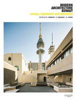 Modern Architecture Kuwait, Vol. 2. Essays, Arguments, Interviews by Roberto Fabbri, Sara Saragoca Soares