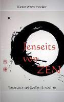 Jenseits Von Zen by Dieter Wartenweiler