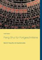 Feng Shui Fur Fortgeschrittene by Andre Pasteur