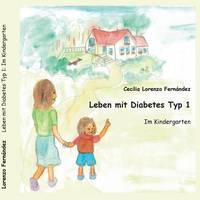 Leben Mit Diabetes Typ 1 by Cecilia Lorenzo Fernandez