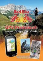 GPS Praxisbuch Garmin Oregon 7xx-Serie by Redbike Nudorf