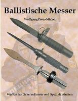 Ballistische Messer by Wolfgang Peter-Michel