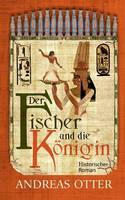 Der Fischer Und Die Konigin by Andreas Otter