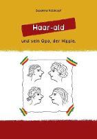Haar-Ald by Susanna Reiskopf