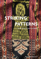 Striking Patterns Global Traces in Ikat Fashion by Paola Von Wyss-Giacosa
