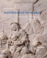Magnificence of Marble - Bartolome Ordonez and Diego de Siloe by Riccardo Naldi