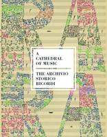 The Cathedral of Music The Archivo Storico Ricordi by Caroline Luderssen