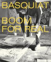 Basquiat Boom for Real by Lotte Johnson