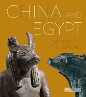 China and Egypt Patterns of Civilizations by Friederike Seyfried