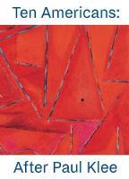 Ten Americans After Paul Klee by Fabienne Eggelhofer, Elsa Smithgall