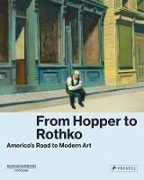 From Hopper to Rothko America's Road to Modern Art by Alexia Pooth, Susan Behrends Frank