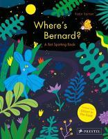 Where's Bernard? A Bat Spotting Book by Katja Spitzer