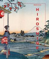 Hiroshige by Matthi Forrer
