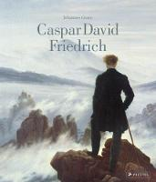 Caspar David Friedrich by Johannes Grave