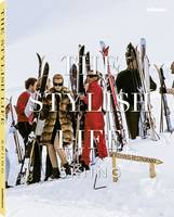The Stylish Life Skiing by