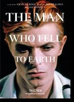 David Bowie The Man Who Fell to Earth by Paul Duncan