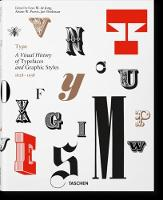 Type A Visual History of Typefaces & Graphic Styles by Cees W De Jong
