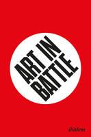 Art in Battle by Frode Sandvik, Erik Tonning, Karin Hindsbo