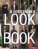 A Gentleman's Look Book by Bernhard Roetzel