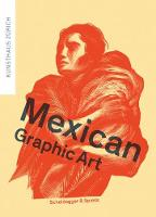 Mexican Graphic Art by Milena Oehy