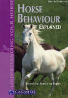 Horse Behaviour Explained Behavioural Science for Riders by Angelika Schmelzer