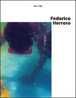 Federico Herrero by Sies + Hoke
