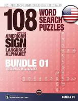 108 Word Search Puzzles with the American Sign Language Alphabet, Volume 04 (Bundle Volumes 01+02+03) ASL Fingerspelling Word Search Games by Lassal, Lassal